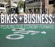 Bikes + Business: Pedaling Our Economy Forward